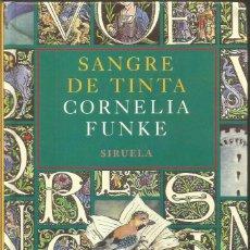 Libros de segunda mano: CORNELIA FUNKE. SANGRE DE TINTA. SIRUELA. Lote 106573359