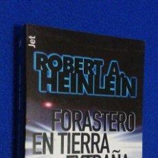 Libros de segunda mano: ROBERT A. HEINLEIN: FORASTERO EN TIERRA EXTRAÑA. Lote 106584847