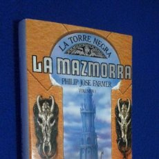 Libros de segunda mano: PHILIP JOSÉ FARMER: LA TORRE NEGRA - LA MAZMORRA VOLUMEN I. Lote 106586571