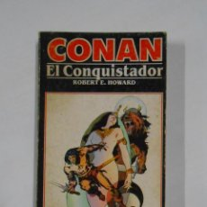 Libros de segunda mano: CONAN EL CONQUISTADOR. ROBERT E. HOWARD. EDICIONES FORUM Nº 9. TDK325. Lote 221634493