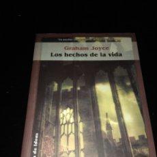 Libros de segunda mano: LOS HECHOS DE LA VIDA. GRAHAM JOYCE. Lote 107161823