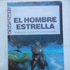 Libros de segunda mano: CIENCIA FICCION ULTRAMAR Nº 57 - EL HOMBRE ESTRELLA - GABRIEL BERMÚDEZ CASTILLO. Lote 107235183