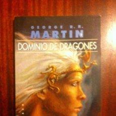 Libros de segunda mano: DOMINIO DE DRAGONES - GEORGE R.R. MARTIN ( AVANCE DANZA DE DRAGONES - GIGAMESH EP. DAENERYS ). Lote 107849043