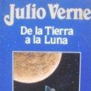 Libros de segunda mano: JULIO VERNE/ DE LA TIERRA A LA LUNA/ EDICIONES ORBIS/ Nº 6/ 1986/ BARCELONA. Lote 108351431