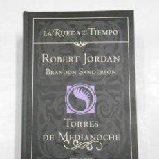 Libros de segunda mano: TORRES DE MEDIANOCHE. - ROBERT JORDAN. BRANDON SANDERSON. LA RUEDA DEL TIEMPO Nº 19. TDK200. Lote 108863783