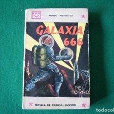 Libros de segunda mano: GALAXIA 666 - PEL TORRO - MUNDO MISTERIOSO - EDICIONES CENIT - AÑO 1964. Lote 109489059
