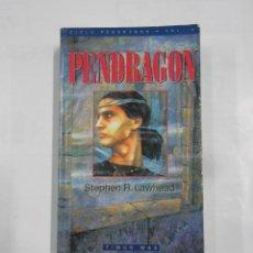 Libros de segunda mano - PENDRAGON. STEPHEN R. LAWHEAD. CICLO PENDRAGON VOL. VOLUMEN 4. TIMUN MAS. TDK325B - 109489731