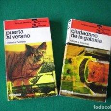 Libros de segunda mano: CIUDADANO DE LA GALAXIA Y PUERTA AL VERANO - ROBERT A. HEINLEIN - NEBULAE - AÑOS 1964 Y 1966. Lote 109492267