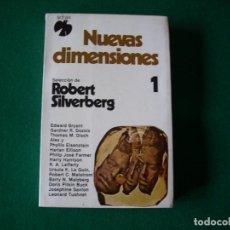 Libros de segunda mano: NUEVAS DIMENSIONES 1 - ROBERT SILVERBERG - COLECCIÓN FÉNIX - ADIAX S.A. AÑO 1982. Lote 109499343