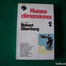 Libros de segunda mano: NUEVAS DIMENSIONES 2 - ROBERT SILVERBERG . COLECCIÓN FÉNIX - ADIAX S. A. AÑO 1982. Lote 109499611