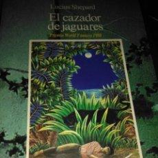 Libros de segunda mano: EL CAZADOR DE JAGUARES. LUCIUS SHEPARD ( ALCOR ). Lote 110058015