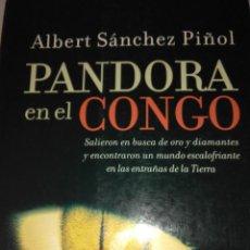 Libros de segunda mano: PANDORA EN EL CONGO. ALBERT SANCHEZ PIÑOL ( SUMA ). Lote 110059935