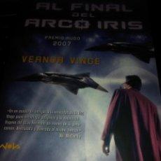 Libros de segunda mano: AL FINAL DEL ARCO IRIS . VERNOR VINGE ( EDICIONES B NOVA ). Lote 110060835