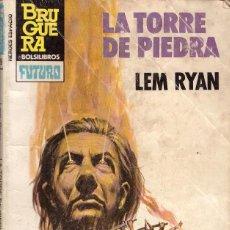 Libros de segunda mano: BOLSILIBROS PULP, HEROES DEL ESPACIO BRUGUERA, Nº 215: LA TORRE DE PIEDRA - LEM RYAN. Lote 110061639