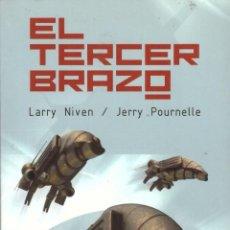Libros de segunda mano: NOVELA EL TERCER BRAZO - LARRY NIVEN, JERRY POURNELLE; MINOTAURO. Lote 110061795