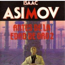 Libros de segunda mano: NOVELA ANTES DE LA EDAD DE ORO 2 - ISAAC ASIMOV; MARTINEZ ROCA, BIBLIOTECA ASIMOV, Nº 4. Lote 110061839