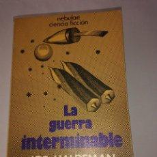 Libros de segunda mano: LA GUERRA INTERMINABLE . JOE HALDEMAN ( EDHASA NEBULAE ). Lote 110067871