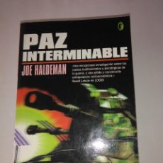 Libros de segunda mano: PAZ INTERMINABLE . JOE HALDEMAN . ( BYBLOS ). Lote 110068087