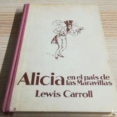 Livres d'occasion: ALICIA EN EL PAÍS DE LAS MARAVILLAS. LEWIS CARROLL. EDITORIAL JUVENTUD (ILUSTRACIONES LOLA ANGLADA) . Lote 110079775