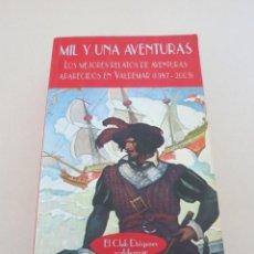 Libros de segunda mano: VALDEMAR DIOGENES MIL Y UNA AVENTURAS MEJORES RELATOS DE AVENTURAS PUBLCADAS EN VALDEMAR. Lote 110093023