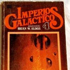 Libros de segunda mano: IMPERIOS GALACTICOS 4; SELECCIÓN DE BRIAN W. ALDIS - BRUGUERA, PRIMERA EDICIÓN 1978. Lote 110117955