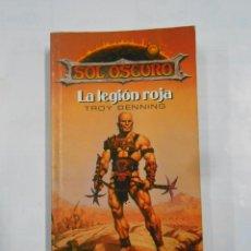Libros de segunda mano: LA LEGION ROJA. SOL OSCURO. PENTA PRISMA LIBRO Nº 2. TROY DENNING. TIMUN MAS. TDK330. Lote 150233097