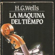 Libros de segunda mano: H.G. WELLS. LA MAQUINA DEL TIEMPO. ANCORA. Lote 110649412