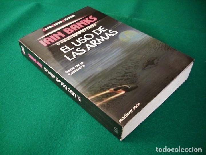 Libros de segunda mano: EL USO DE LAS ARMAS - IAIN BANKS - GRAN SÚPER FICCIÓN - EDICIONES MARTÍNEZ ROCA S.A. 1992 - Foto 2 - 110731331