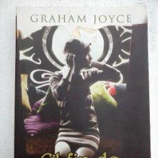 Libros de segunda mano: EL FIN DE MI VIDA - GRAHAM JOYCE - LA FACTORÍA DE IDEAS 2006 1ª EDICIÓN -. Lote 110829239