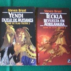 Libros de segunda mano: YENDI - TECKLA - SERIE DE VLAD TALTOS 2 Y 3 -STEVEN BRUST - EDICIONES MARTÍNEZ ROCA AÑO 1995. Lote 109502263