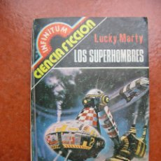 Libros de segunda mano: INFINITUM Nº 12: LOS SUPERHOMBRES; LUCKY MARTY. Lote 111400343