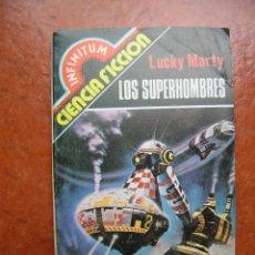 Libros de segunda mano: INFINITUM Nº 12: LOS SUPERHOMBRES; LUCKY MARTY. Lote 111400891