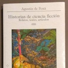 Libros de segunda mano: HISTORIAS DE CIENCIA FICCIÓN. RELATOS, TEATRO, ARTÍCULOS. AGUSTÍN DE FOXÁ. BIBLIOTECA DEL LABERINTO. Lote 191015015