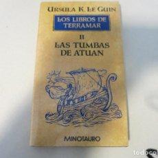 Libros de segunda mano: CIENCIA FICCION LAS TUMBAS DE ATUAN URSULA K LEGUIN MINOTAURO TAPA DURA CON SOBRECUBIERTA. Lote 112032779