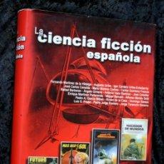 Libros de segunda mano: LA CIENCIA FICCION ESPAÑOLA - EDICIONES ROBEL - 2002 - TAPA DURA. Lote 112343691