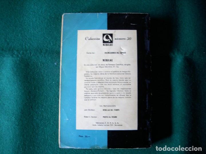 Libros de segunda mano: COLONIZADORES DEL ESPACIO - CHARLES CARR - NEBULAE - Nº50 -AÑO 1958 - E.D.H.A.S.A. - Foto 4 - 118954604