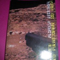Libros de segunda mano: RARA EDICIÓN PARA GOBIERNO DE CHILE 'ESTOY EN PUERTO MARTE SIN HILDA' ISAAC ASIMOV ALIANZA EDITORIAL. Lote 112717579