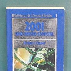 Libros de segunda mano: 2001 UNA ODISEA ESPACIAL. ARTHUR C. CLARKE. Lote 151817298