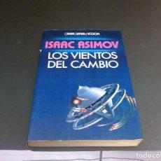 Libros de segunda mano: ISAAC ASIMOV. LOS VIENTOS DEL CAMBIO. ED. MARTÍNEZ ROCA, 1984. Lote 113054939