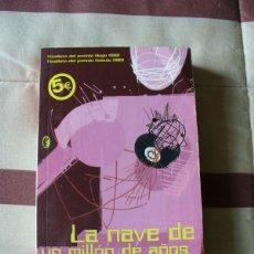 Libros de segunda mano: LA NAVE DE UN MILLON DE AÑOS - POUL ANDERSON. Lote 113186983