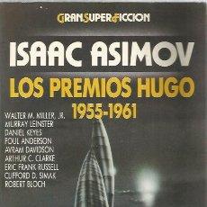 Libros de segunda mano: LOS PREMISO HUGO 1955-1961 - ISAAC ASIMOV - SUPER FICCIÓN / MARTÍNEZ ROCA. Lote 113194819