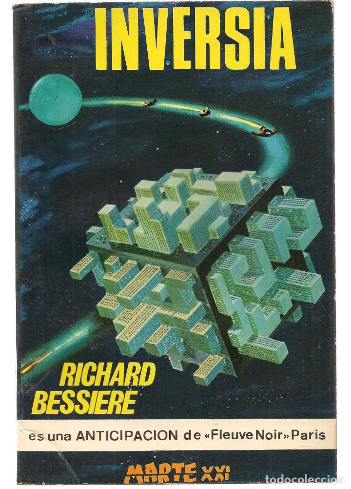 MARTE XXI. Nº 22. INVERSIA. F. RICHARD BESSIERE. EDICIONES PICAZO. 1966.(P/C22) (Libros de Segunda Mano (posteriores a 1936) - Literatura - Narrativa - Ciencia Ficción y Fantasía)