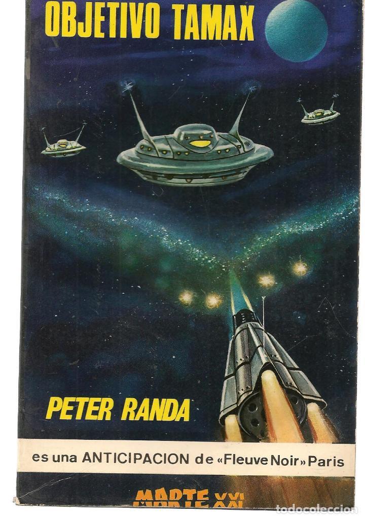 MARTE XXI. Nº 23. OBJETIVO TAMAX. PETER RANDA. EDICIONES PICAZO. 1966.(P/C22) (Libros de Segunda Mano (posteriores a 1936) - Literatura - Narrativa - Ciencia Ficción y Fantasía)