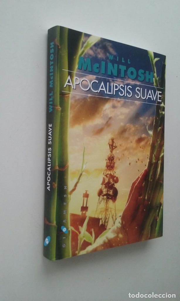 Libros de segunda mano: APOCALIPSIS SUAVE - WILL MCINTOSH - Foto 2 - 113226791