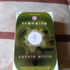 Libros de segunda mano: TRÁNSITO - CONNIE WILLIS - NUEVO. Lote 113186503