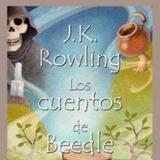 Libros de segunda mano: LOS CUENTOS DE BEEDLE EL BARDO. - ROWLING, J. K... Lote 113233635