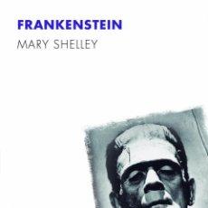 Libros de segunda mano: FRANKENSTEIN. - SHELLEY, MARY W... Lote 113233986