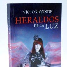 Libros de segunda mano: HERALDOS DE LA LUZ (VÍCTOR CONDE) HIDRA, 2010. OFRT ANTES 5,95E. Lote 113234046