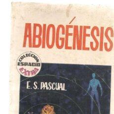 Libros de segunda mano: ESPACIO EXTRA. Nº 27. ¡¡ÚLTIMO DE LA COLECCIÓN!!. ABIOGÉNESIS. E.S. PASCUAL. TORAY 1964. (P/C23). Lote 113240695