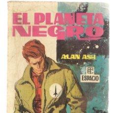 Libros de segunda mano: BEST SELLERS DEL ESPACIO. Nº 1. EL PLANETA NEGRO. ALAN ASH. TORAY 1961. (P/C23). Lote 113241099